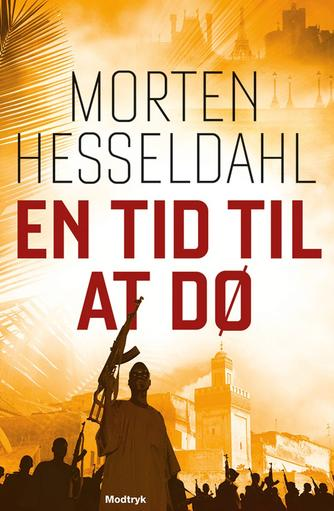 Morten Hesseldahl: En tid til at dø