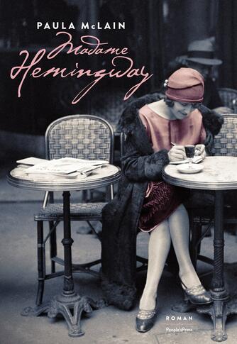 Paula McLain: Madame Hemingway : roman