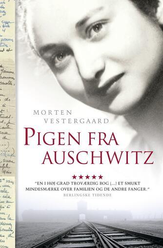 Morten Vestergaard: Pigen fra Auschwitz