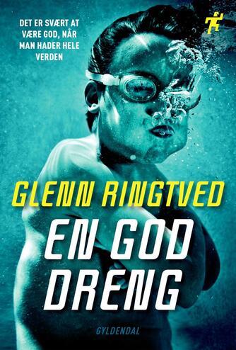 Glenn Ringtved: En god dreng