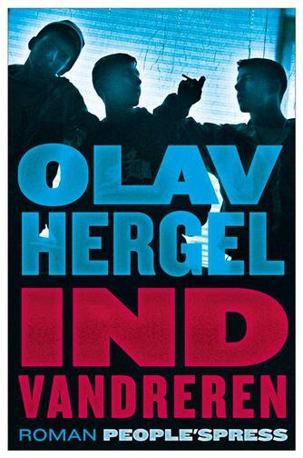 Olav Hergel: Indvandreren : roman