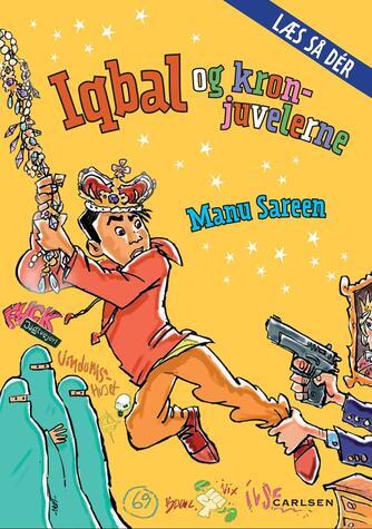 Manu Sareen: Iqbal og kronjuvelerne