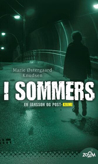 Marie Østergaard Knudsen: I sommers