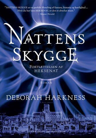 Deborah Harkness: Nattens skygge