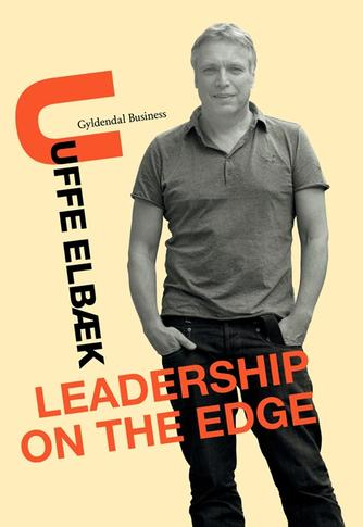 Uffe Elbæk: Leadership on the edge