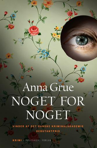 Anna Grue: Noget for noget