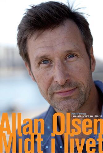 Allan Olsen (f. 1960), Jan Løfberg: Midt i livet