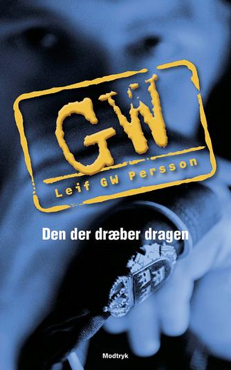 Leif G. W. Persson: Den der dræber dragen
