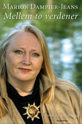 Marion Dampier-Jeans, Charlotte Kehler: Mellem to verdener