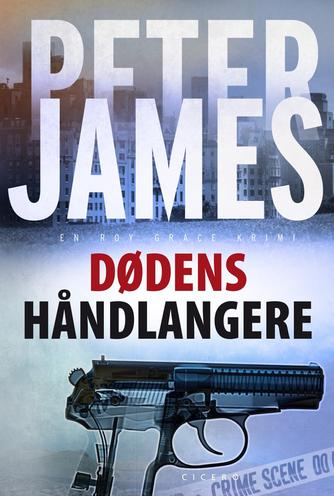 Peter James (f. 1948): Dødens håndlangere