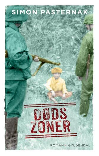 Simon Pasternak: Dødszoner : roman