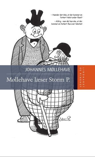 Johannes Møllehave: Møllehave læser Storm P.