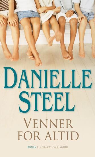 Danielle Steel: Venner for altid