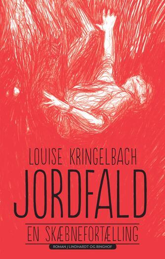 Louise Kringelbach: Jordfald