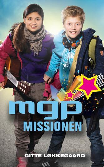 Gitte Løkkegaard: MGP missionen