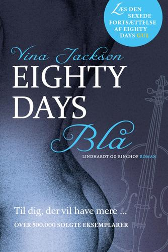 Vina Jackson: Eighty days blå