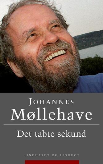 Johannes Møllehave: Det tabte sekund