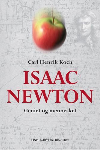 Carl Henrik Koch: Isaac Newton : geniet og mennesket