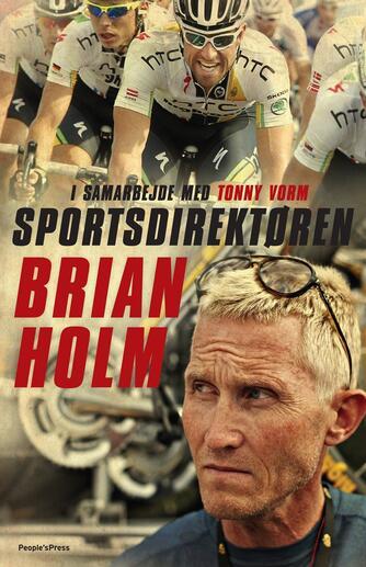 Brian Holm, Tonny Vorm: Sportsdirektøren
