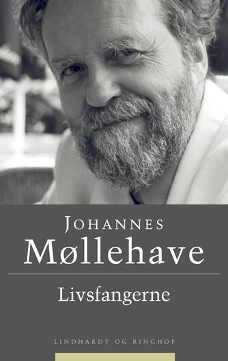 Johannes Møllehave: Livsfangerne