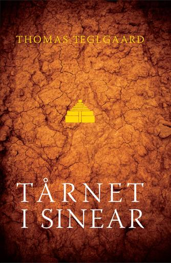 Thomas Teglgaard: Tårnet i Sinear : roman