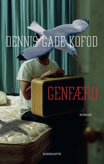 Dennis Gade Kofod: Genfærd : roman
