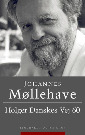 Johannes Møllehave: Holger Danskes Vej 60