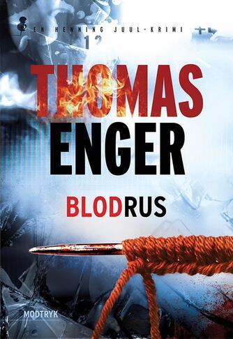 Thomas Enger: Blodrus