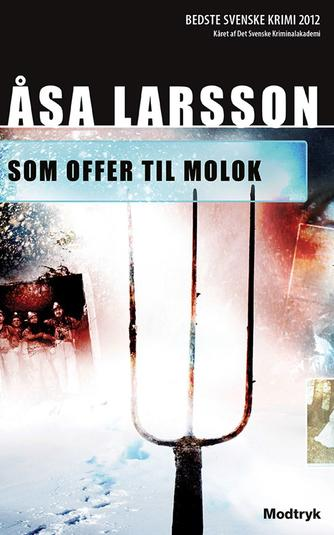 Åsa Larsson: Som offer til Molok