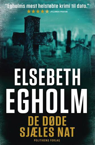 Elsebeth Egholm: De døde sjæles nat