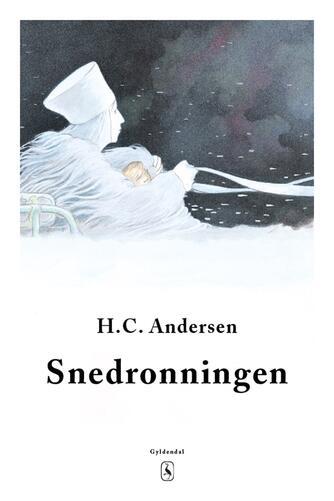 H. C. Andersen (f. 1805): Snedronningen