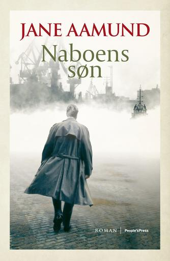 Jane Aamund: Naboens søn : roman