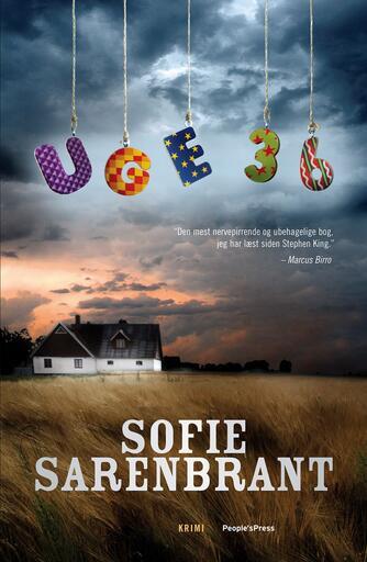 Sofie Sarenbrant: Uge 36 : krimi