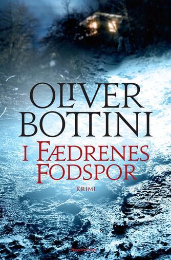 Oliver Bottini: I fædrenes fodspor : kriminalroman