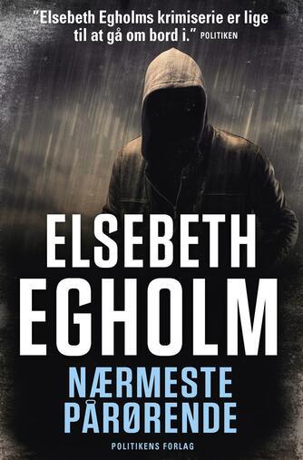 Elsebeth Egholm: Nærmeste pårørende
