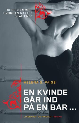 Helena S. Paige: En kvinde går ind på en bar
