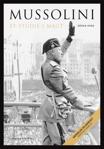 Göran Hägg: Mussolini : et studie i magt