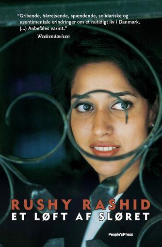 Rushy Rashid: Et løft af sløret