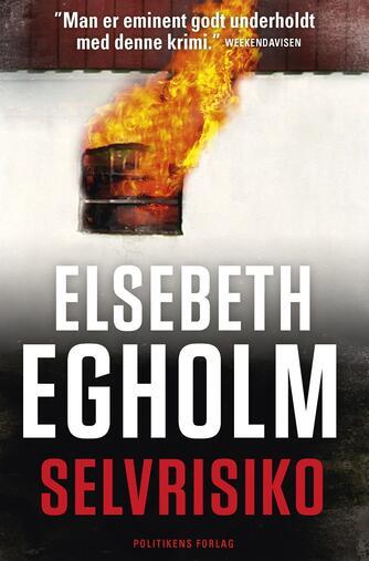 Elsebeth Egholm: Selvrisiko