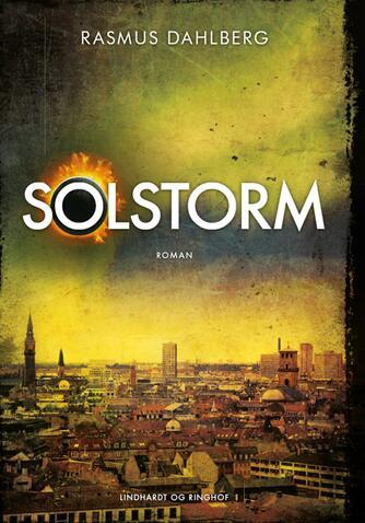 Rasmus Dahlberg: Solstorm : roman