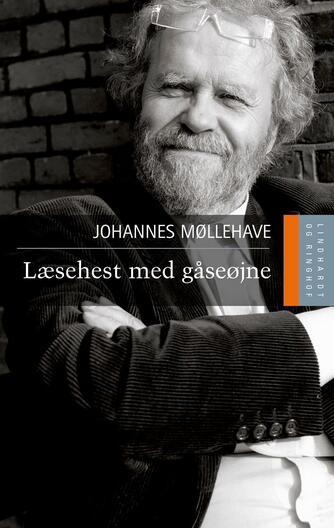 Johannes Møllehave: Læsehest med gåseøjne