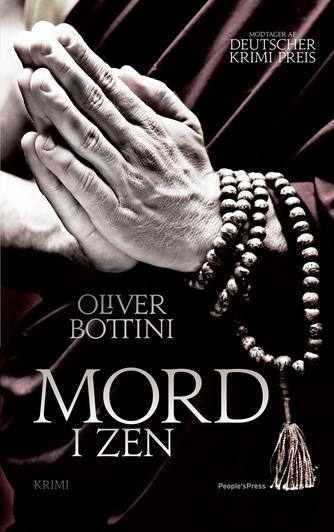 Oliver Bottini: Mord i zen : krimi