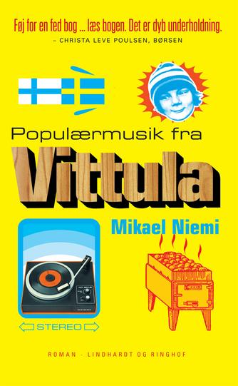 Mikael Niemi: Populærmusik fra Vittula : roman