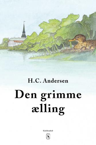 H. C. Andersen (f. 1805): Den grimme ælling