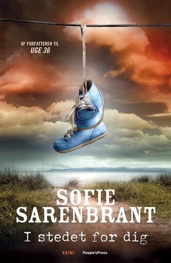 Sofie Sarenbrant: I stedet for dig : krimi