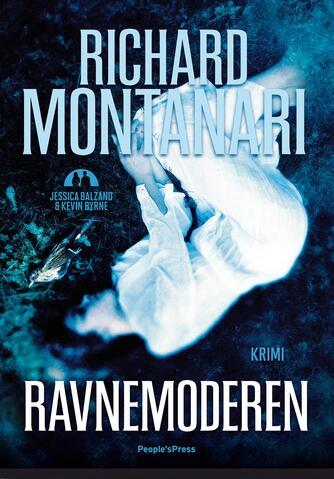 Richard Montanari: Ravnemoderen