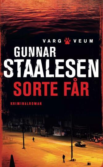 Gunnar Staalesen: Sorte får : kriminalroman