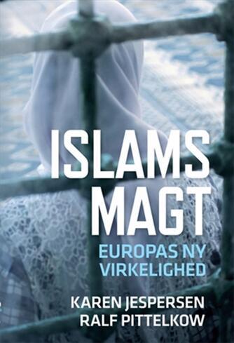 Karen Jespersen, Ralf Pittelkow: Islams magt : Europas ny virkelighed