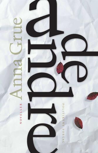 Anna Grue: De andre : noveller