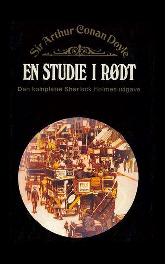 A. Conan Doyle: En studie i rødt